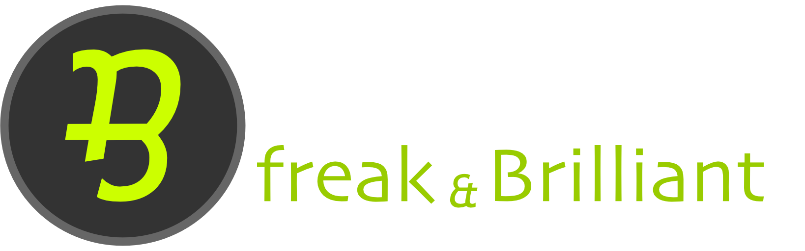 Freak and Brilliant
